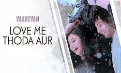 Love Me Thoda Aur Guitar Chords Yaariyan