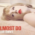 I Almost Do Guitar Chords Taylor Swift