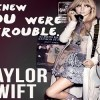 I Knew You Were Trouble Guitar Chords Taylor Swift