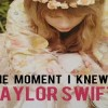 The Moment I Knew Guitar Chords Taylor Swift